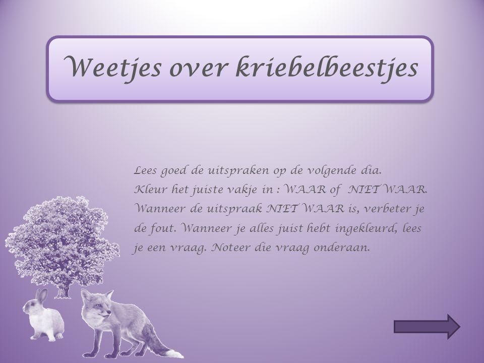 Weetjes over kriebelbeestjes