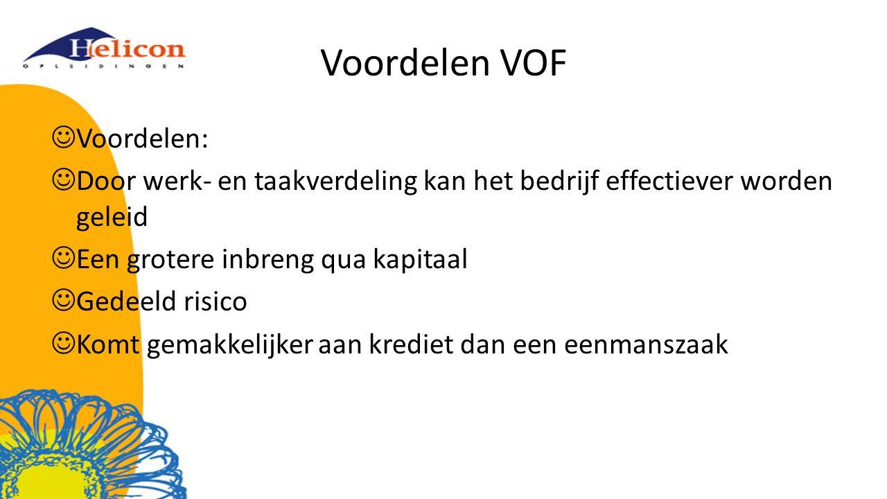 Voordelen VOF Voordelen: