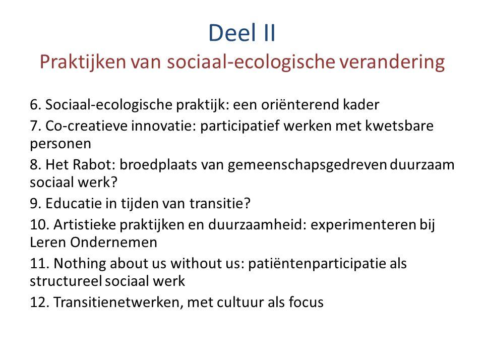 Deel II Praktijken van sociaal-ecologische verandering