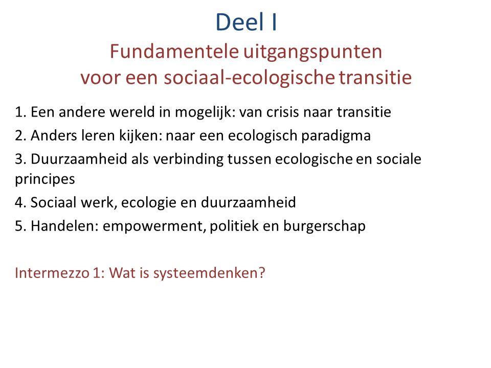 Deel I Fundamentele uitgangspunten voor een sociaal-ecologische transitie