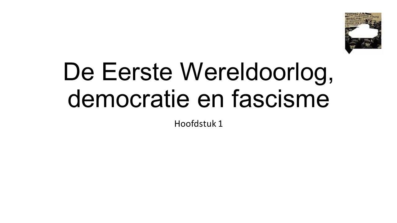 De Eerste Wereldoorlog, democratie en fascisme