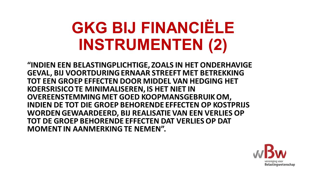 GKG BIJ FINANCIËLE INSTRUMENTEN (2)
