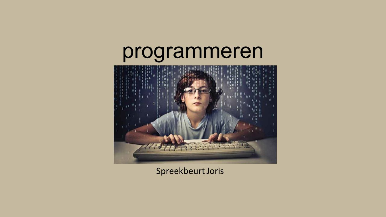 programmeren Spreekbeurt Joris