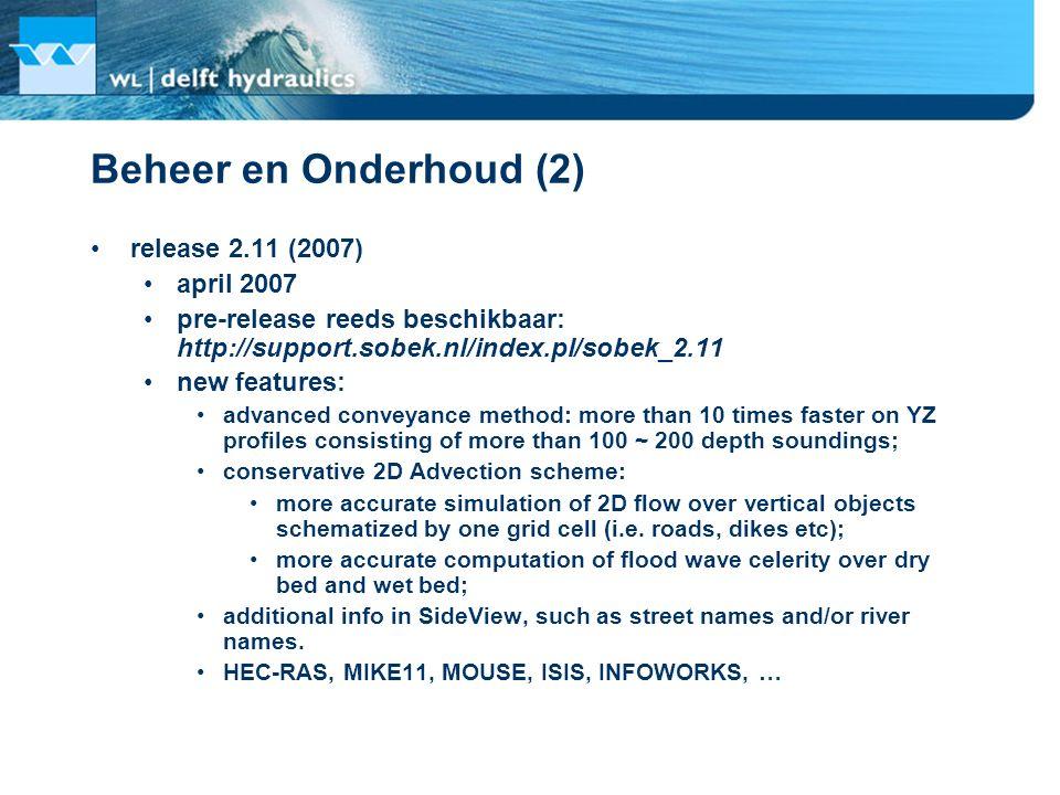 Beheer en Onderhoud (2) release 2.11 (2007) april 2007