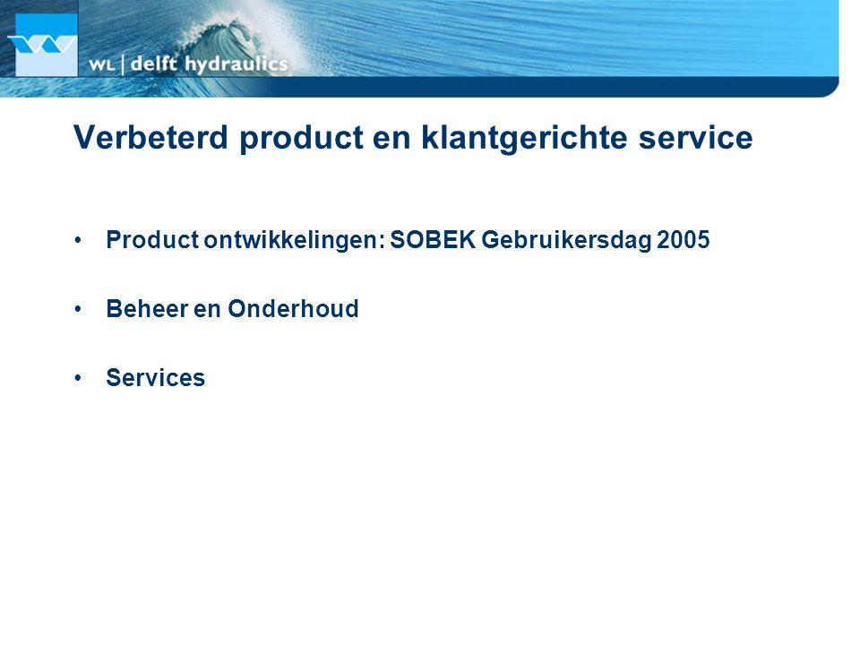 Verbeterd product en klantgerichte service