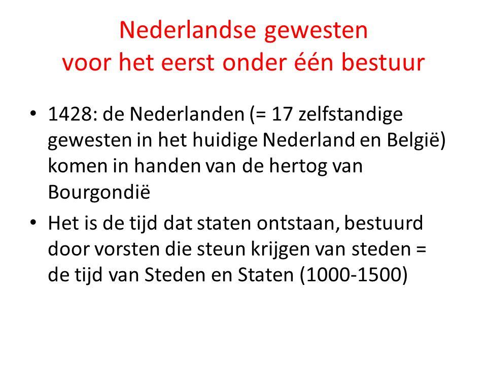 Nederlandse gewesten voor het eerst onder één bestuur