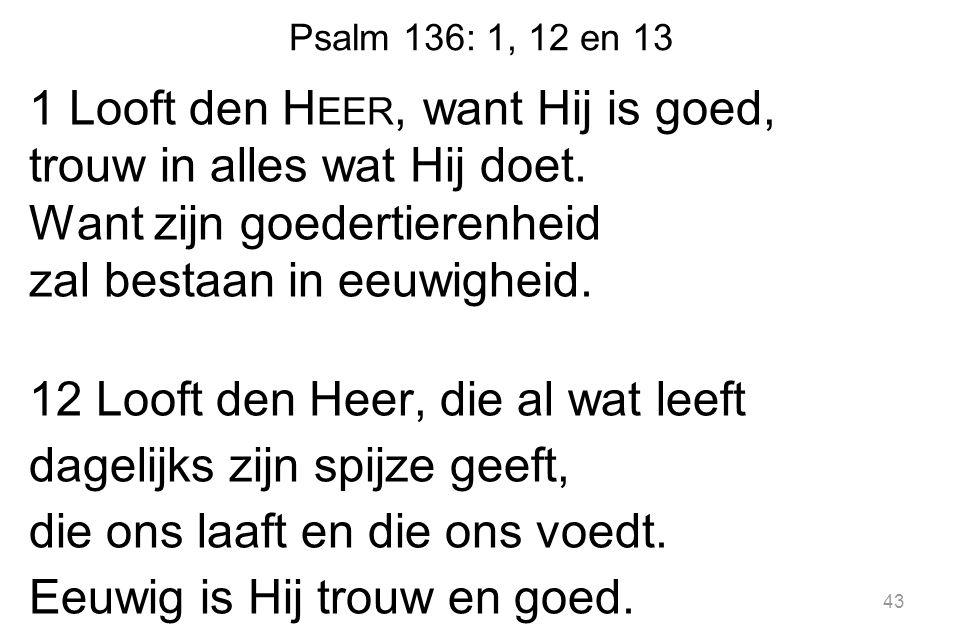 Psalm 136: 1, 12 en 13