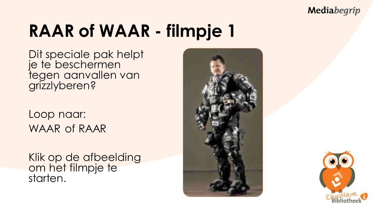 RAAR of WAAR - filmpje 1