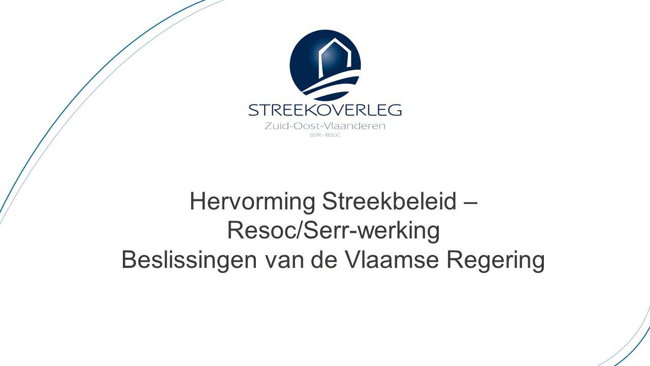 Hervorming Streekbeleid – Resoc/Serr-werking