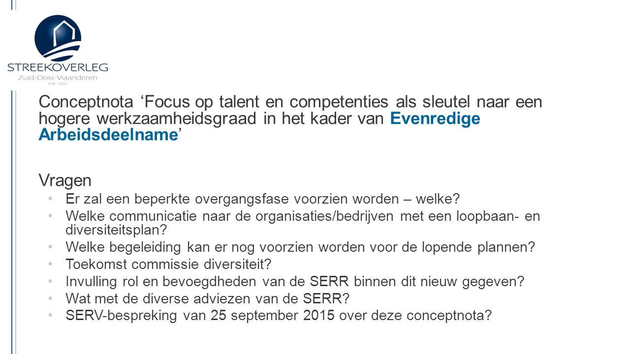 06/03/2015 Conceptnota 'Focus op talent en competenties als sleutel naar een hogere werkzaamheidsgraad in het kader van Evenredige Arbeidsdeelname'