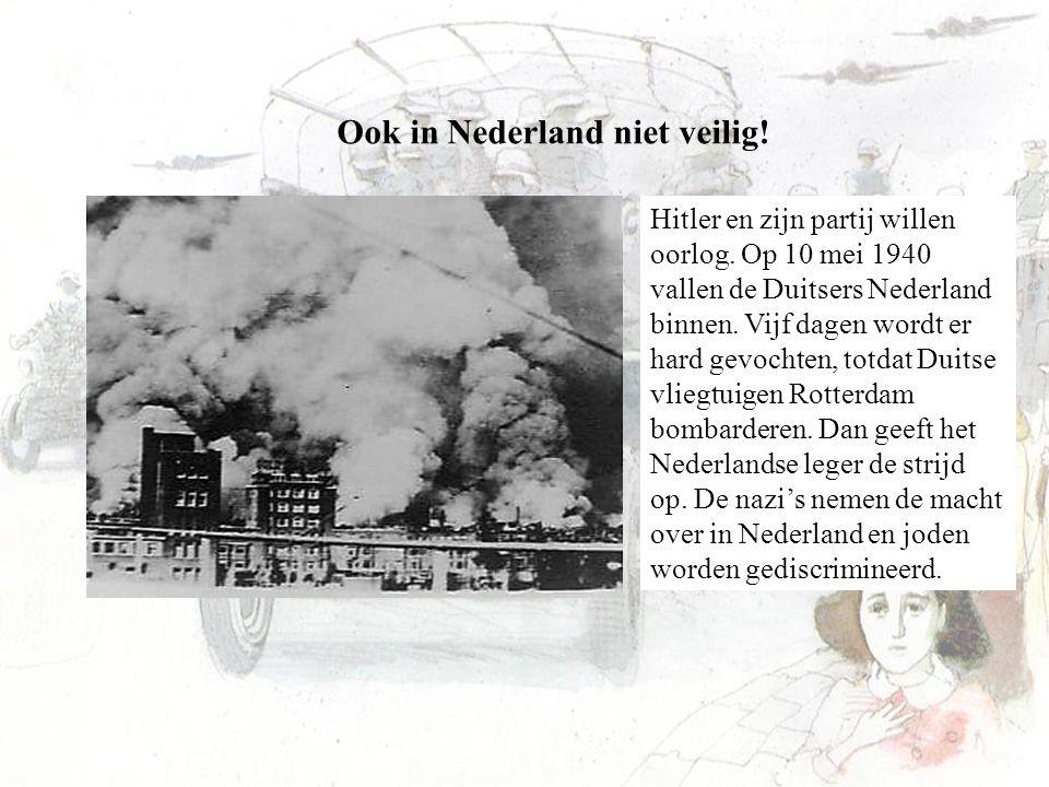 Ook in Nederland niet veilig!