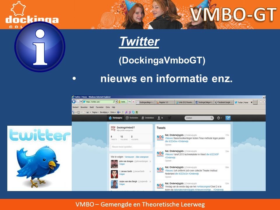 VMBO-GT Twitter • nieuws en informatie enz. (DockingaVmboGT)