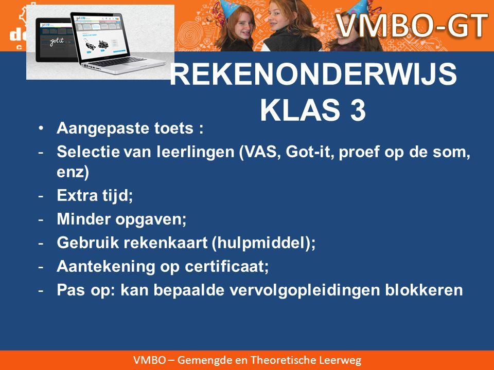 VMBO-GT REKENONDERWIJS KLAS 3 Aangepaste toets :