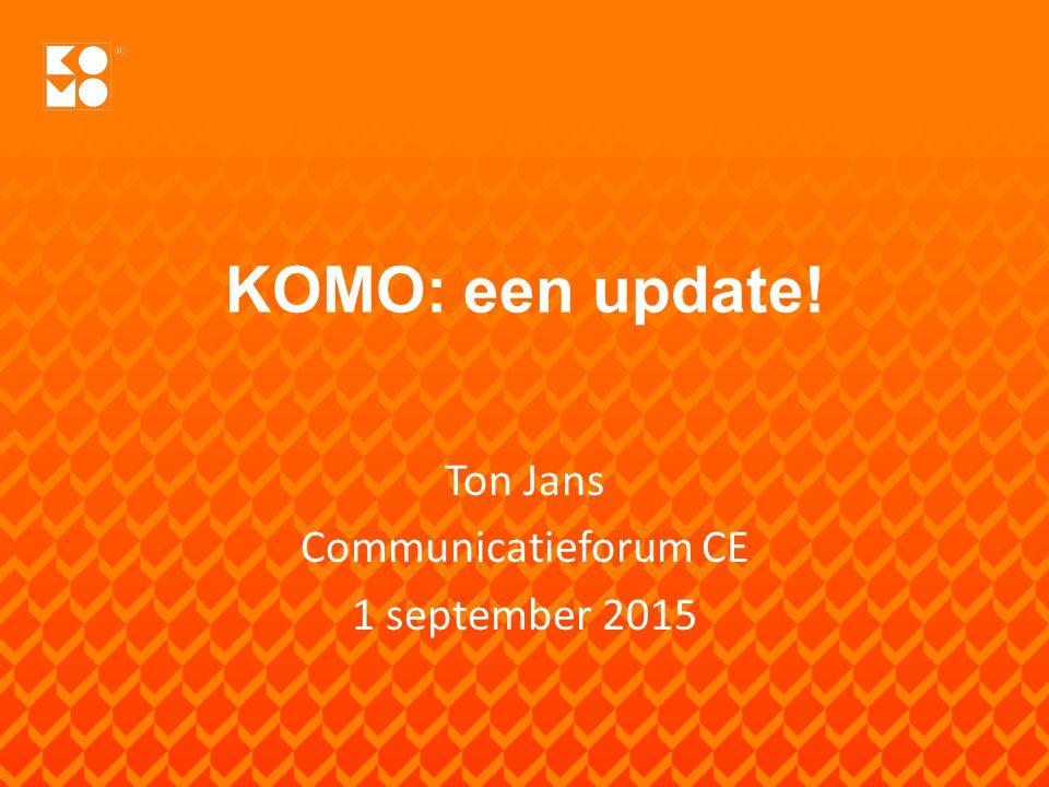 Ton Jans Communicatieforum CE 1 september 2015
