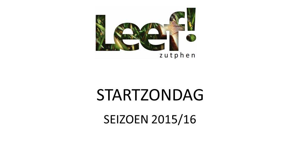 SEIZOEN 2015/16 STARTZONDAG