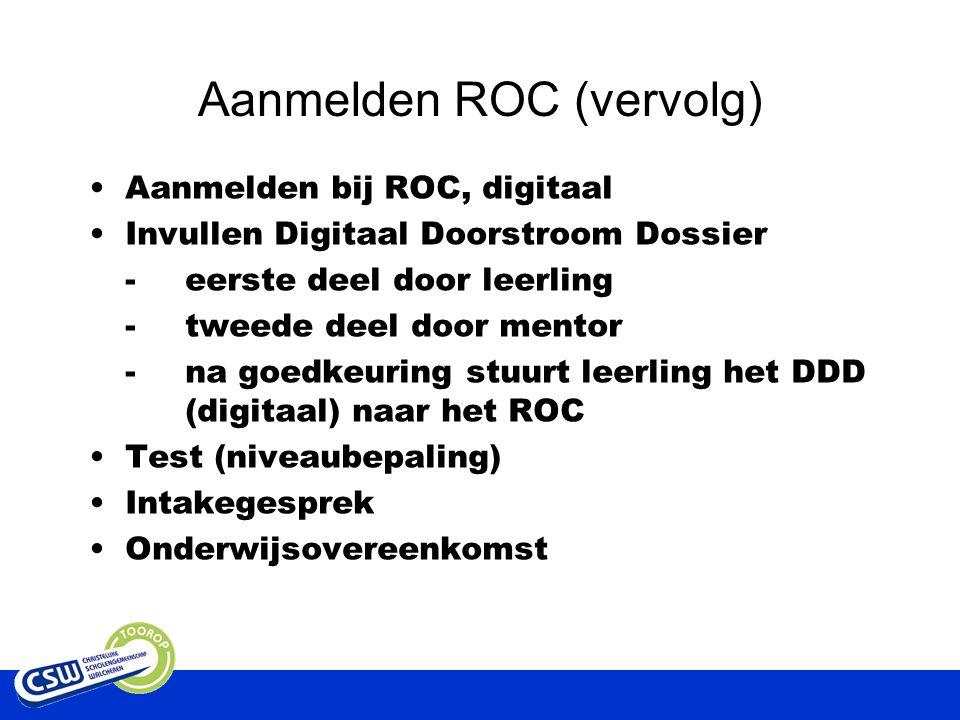 Aanmelden ROC (vervolg)