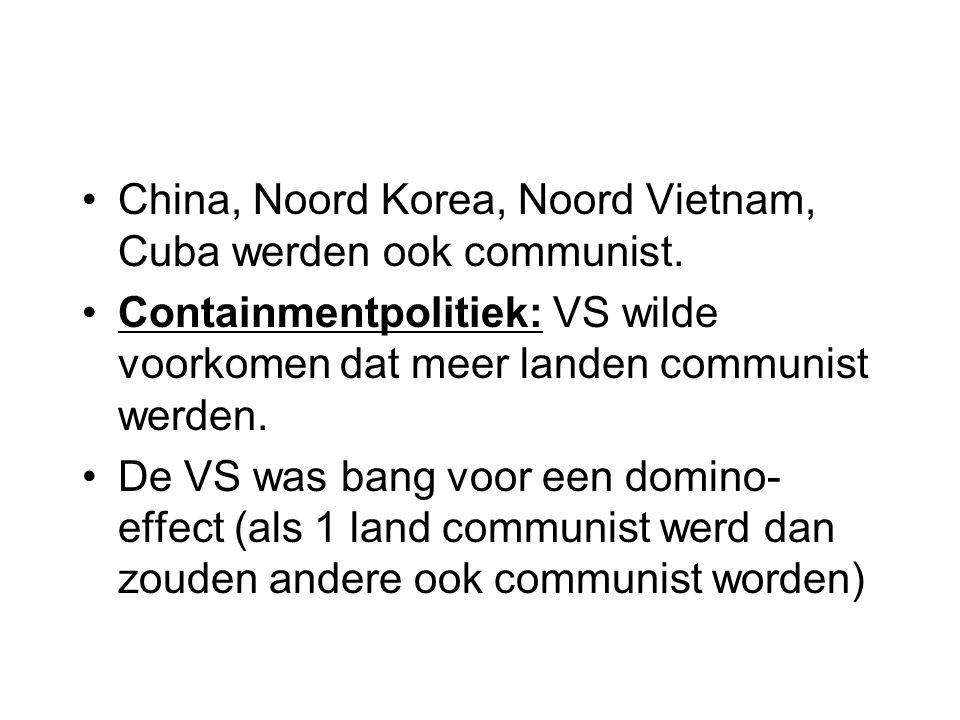 China, Noord Korea, Noord Vietnam, Cuba werden ook communist.