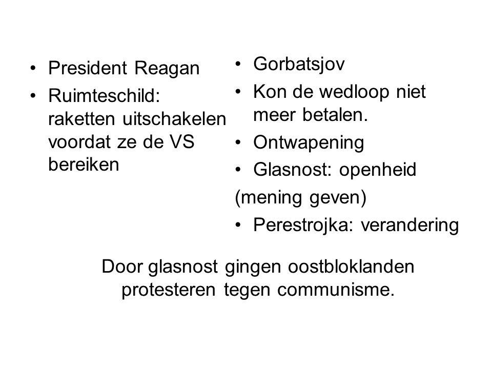 Door glasnost gingen oostbloklanden protesteren tegen communisme.