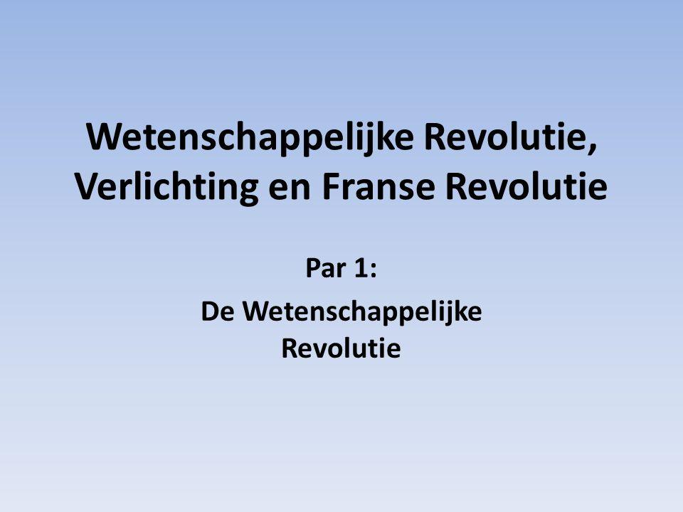 Wetenschappelijke Revolutie, Verlichting en Franse Revolutie