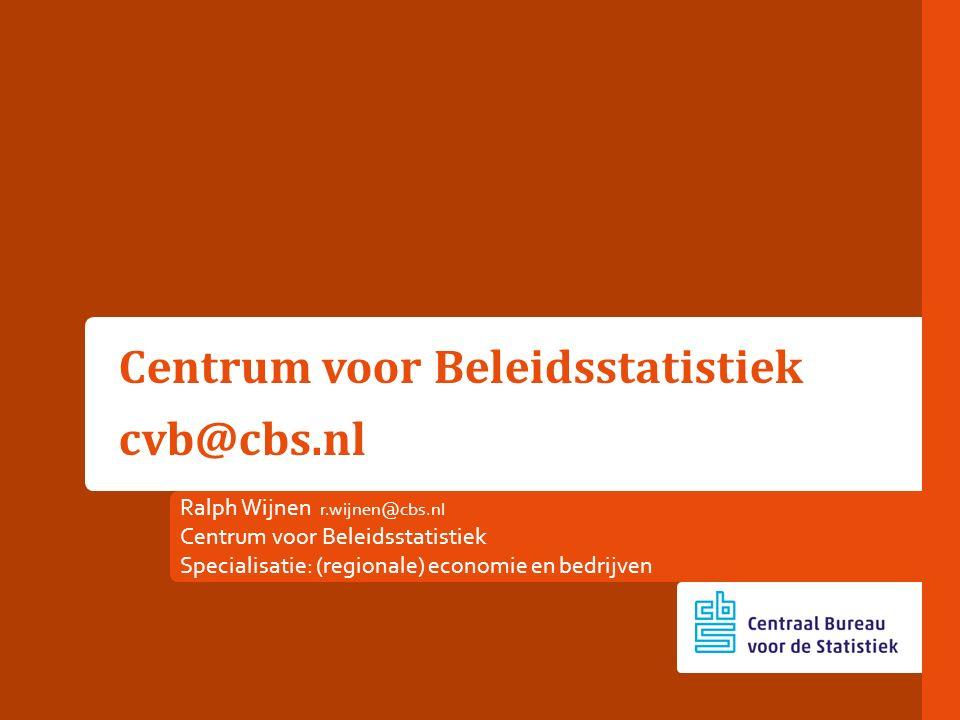 Centrum voor Beleidsstatistiek cvb@cbs.nl