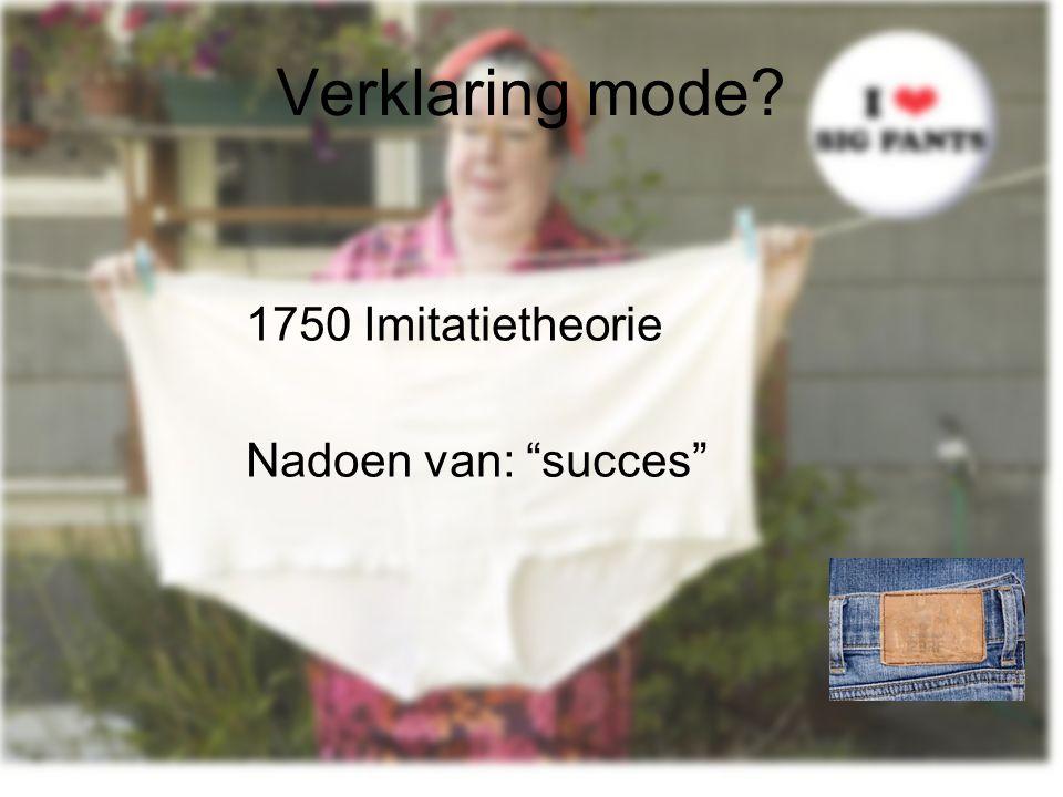 Verklaring mode 1750 Imitatietheorie Nadoen van: succes