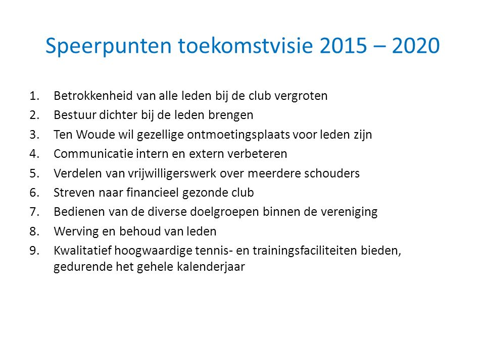 Speerpunten toekomstvisie 2015 – 2020