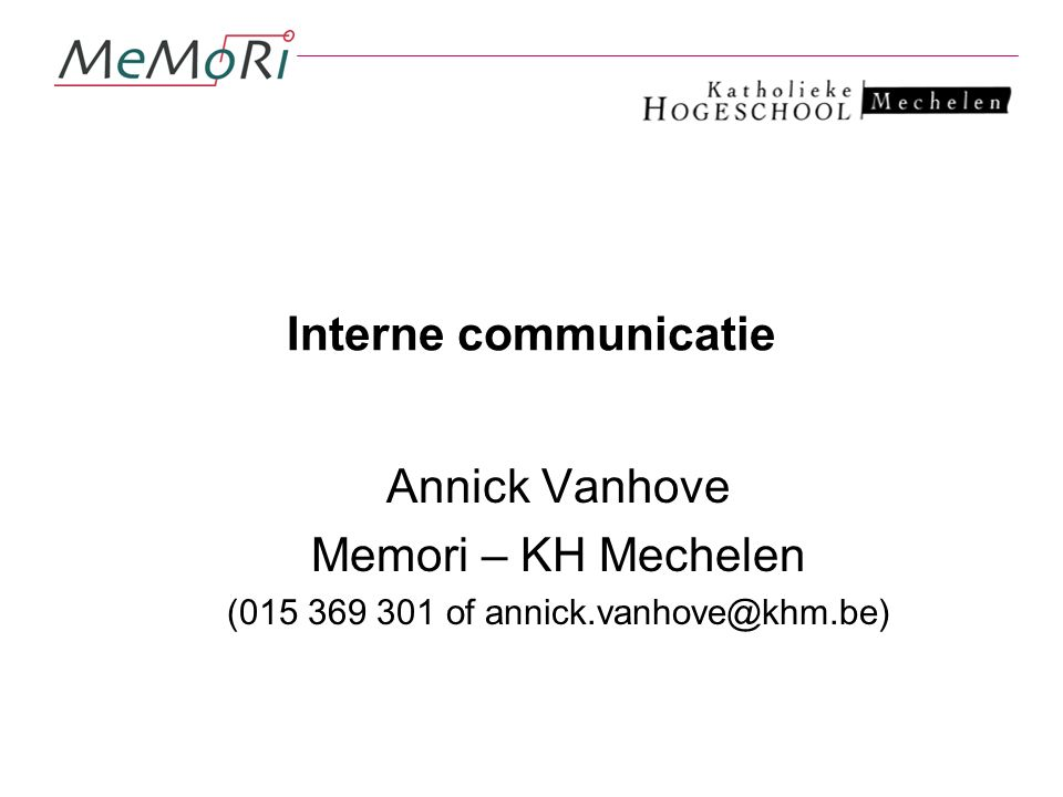 (015 369 301 of annick.vanhove@khm.be)
