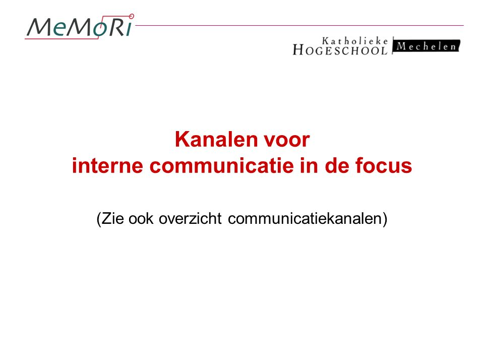 Kanalen voor interne communicatie in de focus