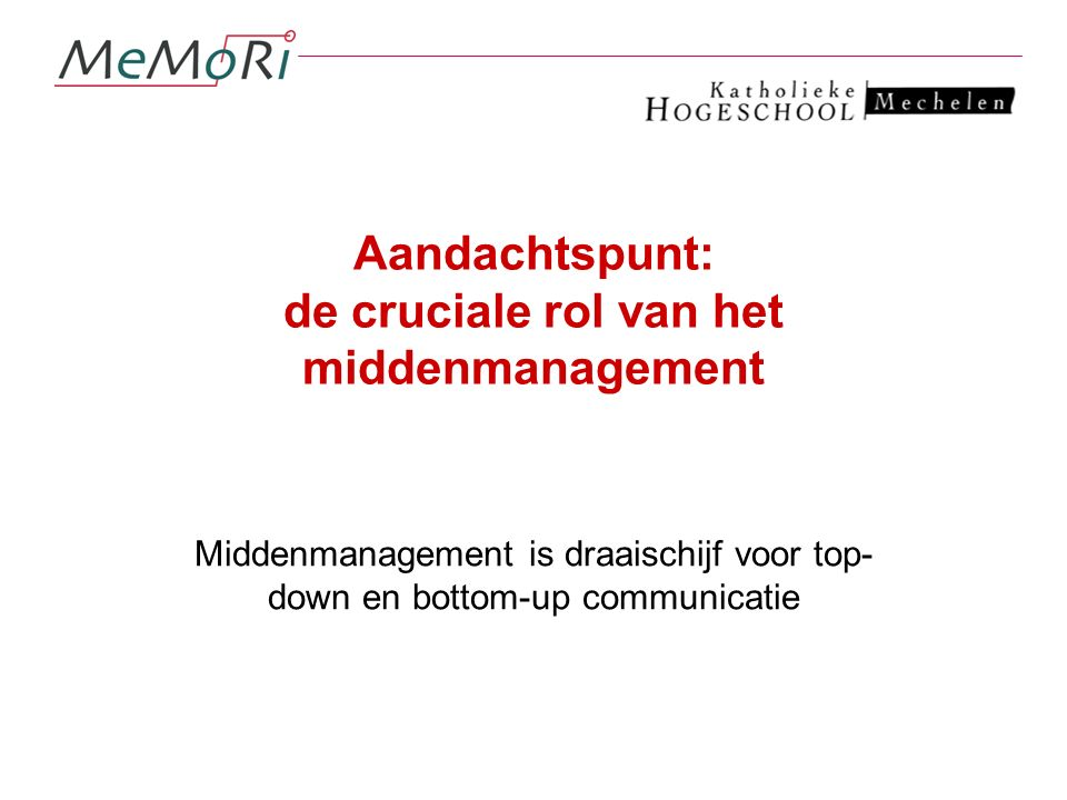 Aandachtspunt: de cruciale rol van het middenmanagement