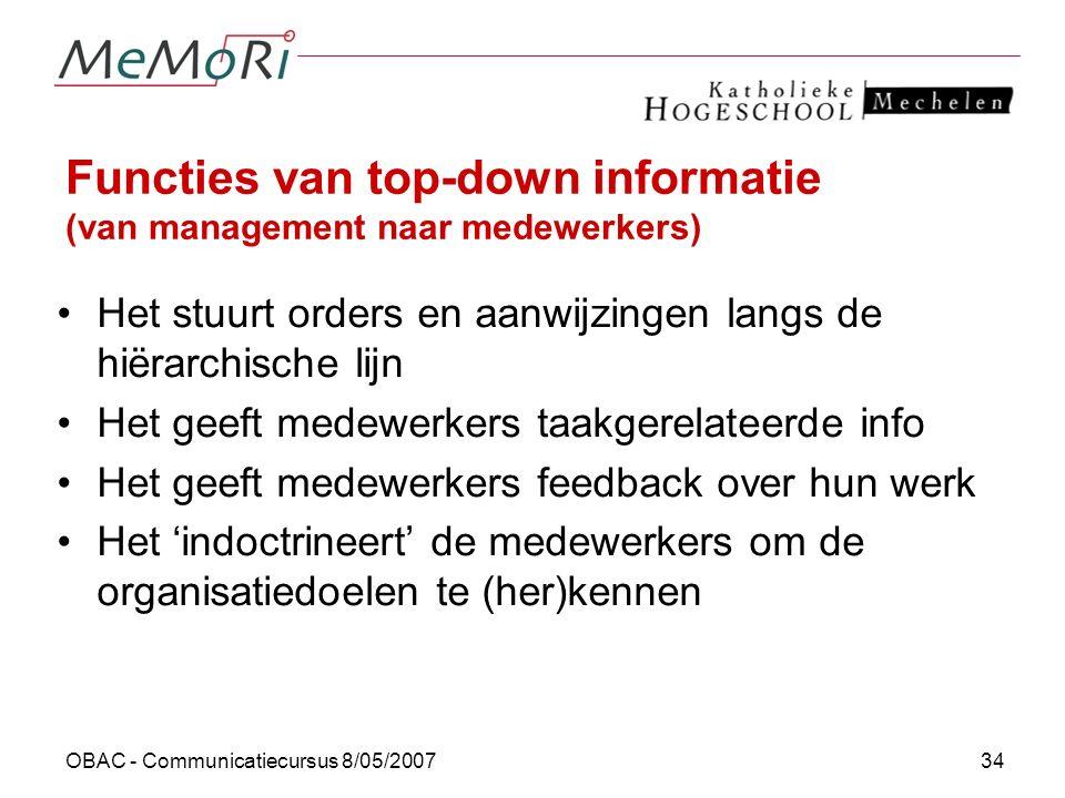 Functies van top-down informatie (van management naar medewerkers)