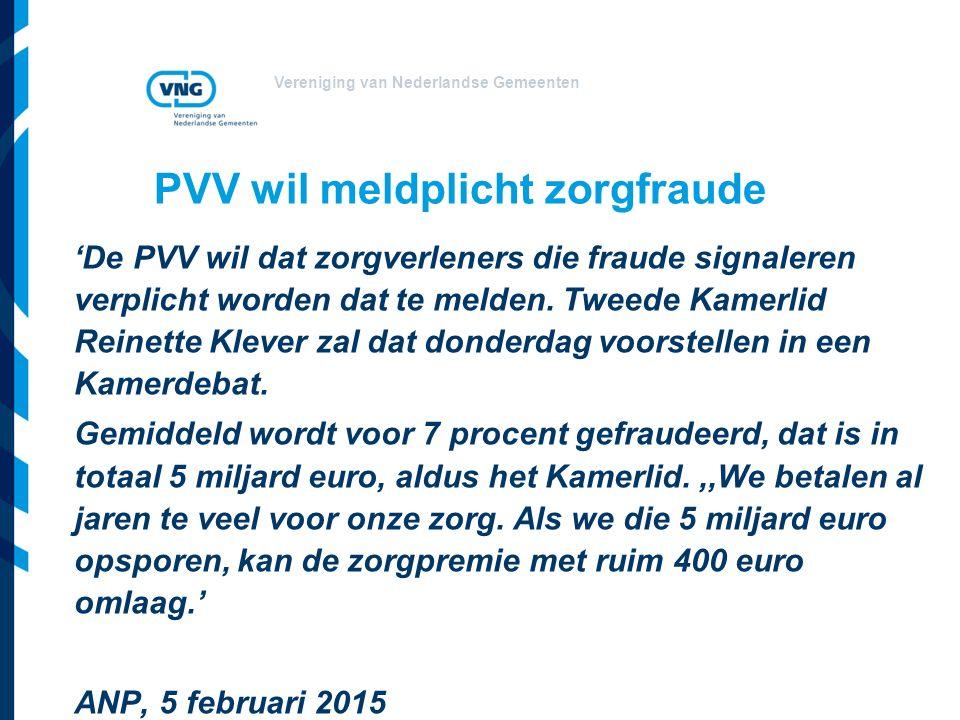 PVV wil meldplicht zorgfraude