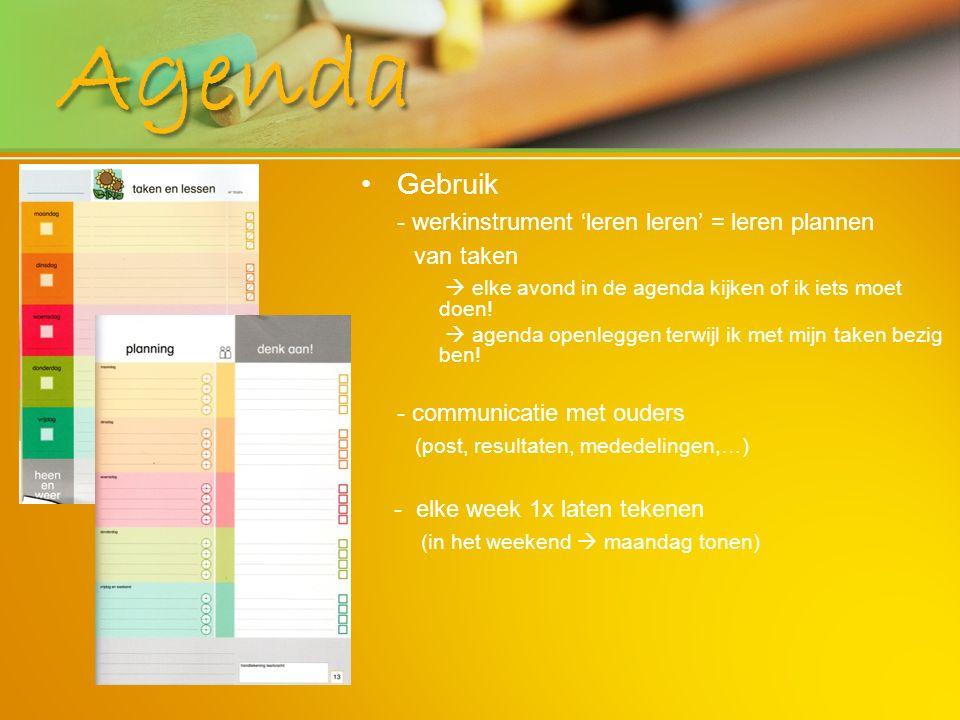 Agenda Gebruik - werkinstrument 'leren leren' = leren plannen