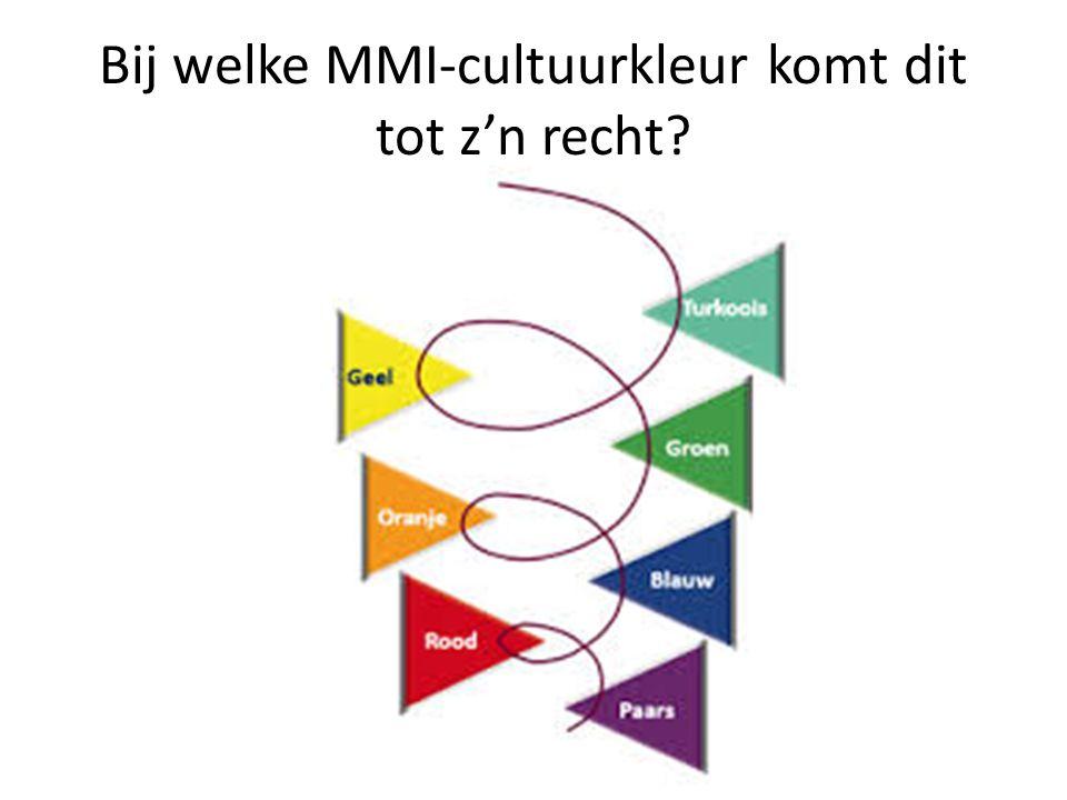 Bij welke MMI-cultuurkleur komt dit tot z'n recht
