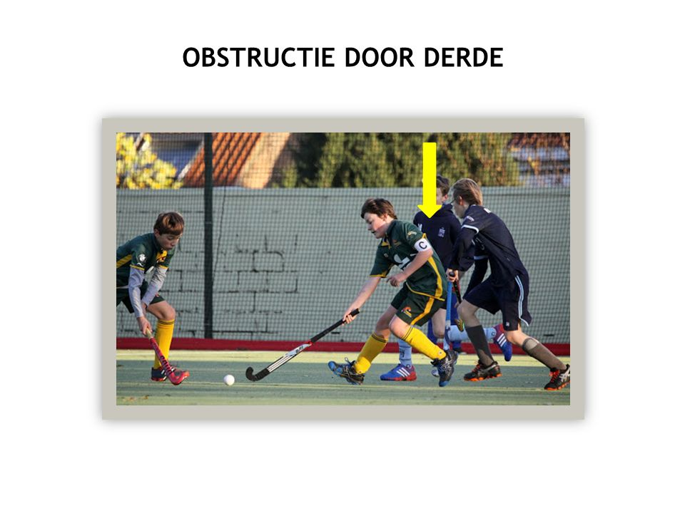 OBSTRUCTIE DOOR DERDE