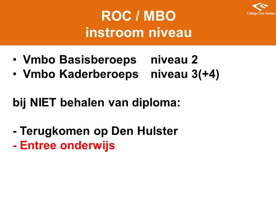 ROC / MBO instroom niveau