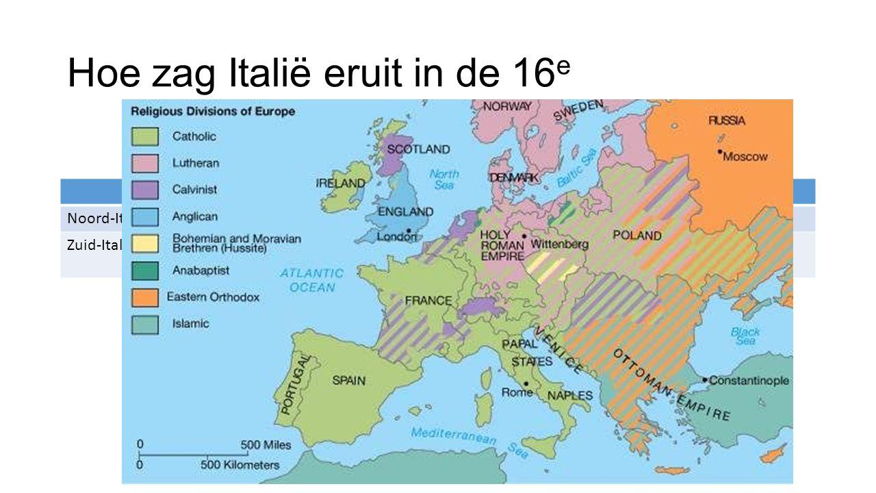 Hoe zag Italië eruit in de 16e
