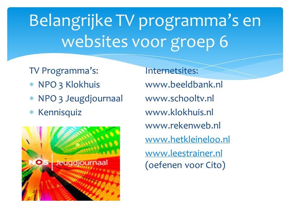 Belangrijke TV programma's en websites voor groep 6