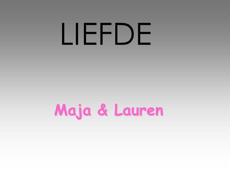 LIEFDE Maja & Lauren