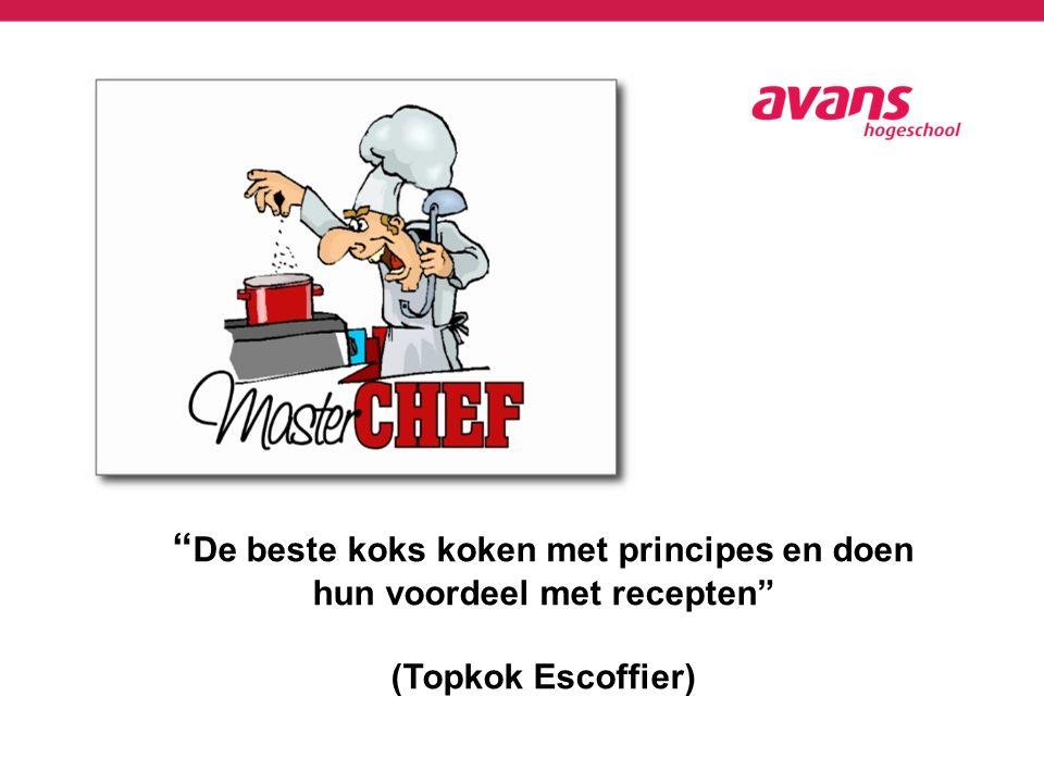 De beste koks koken met principes en doen hun voordeel met recepten