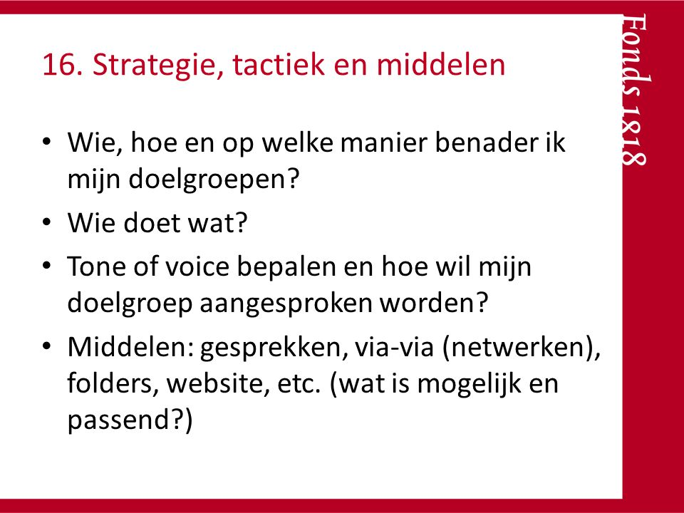 16. Strategie, tactiek en middelen