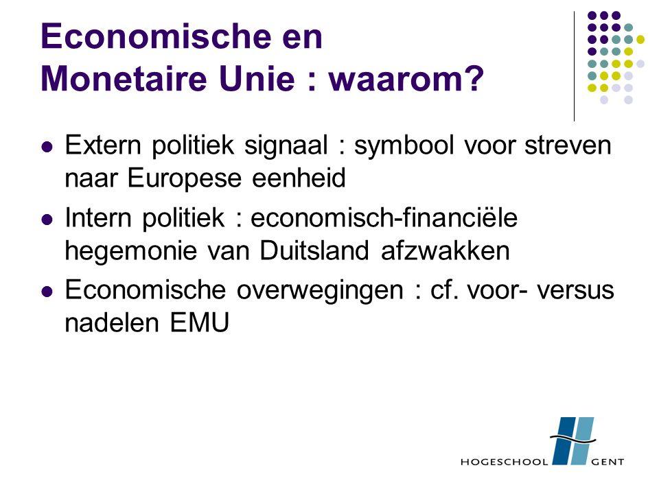 Economische en Monetaire Unie : waarom