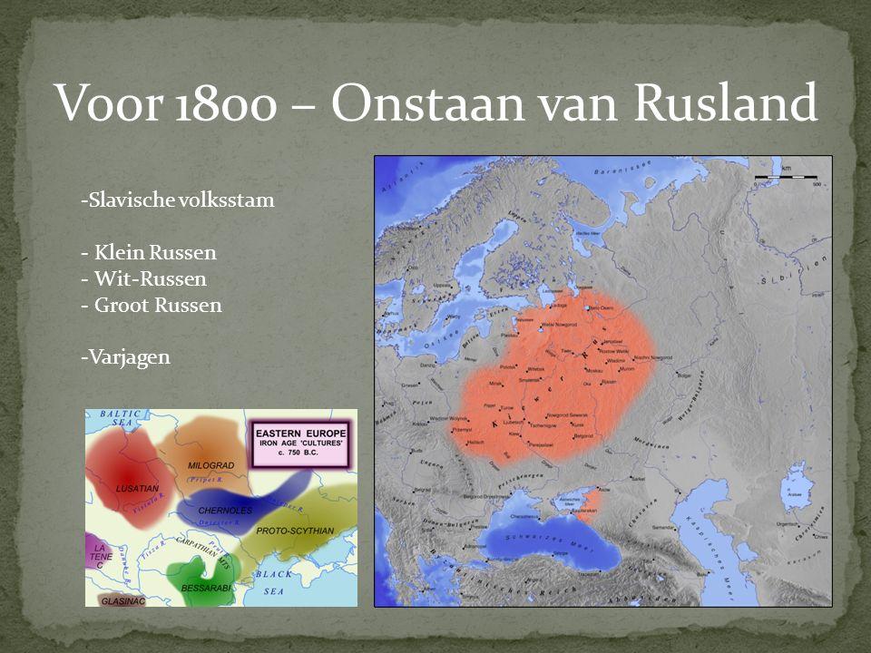 Voor 1800 – Onstaan van Rusland