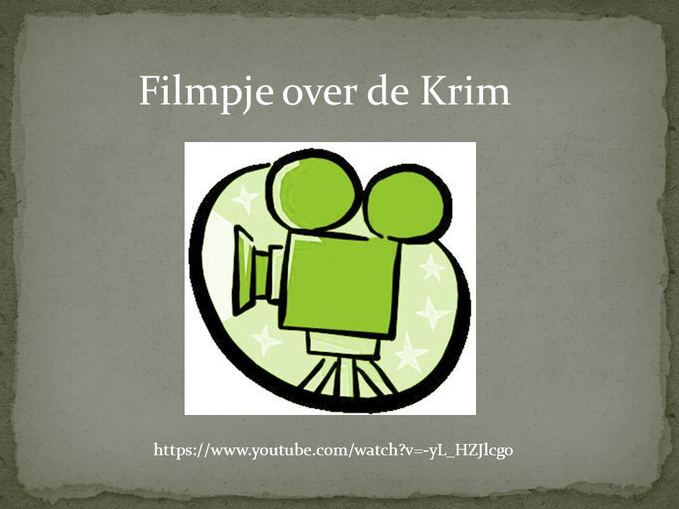 Filmpje over de Krim https://www.youtube.com/watch v=-yL_HZJlcgo
