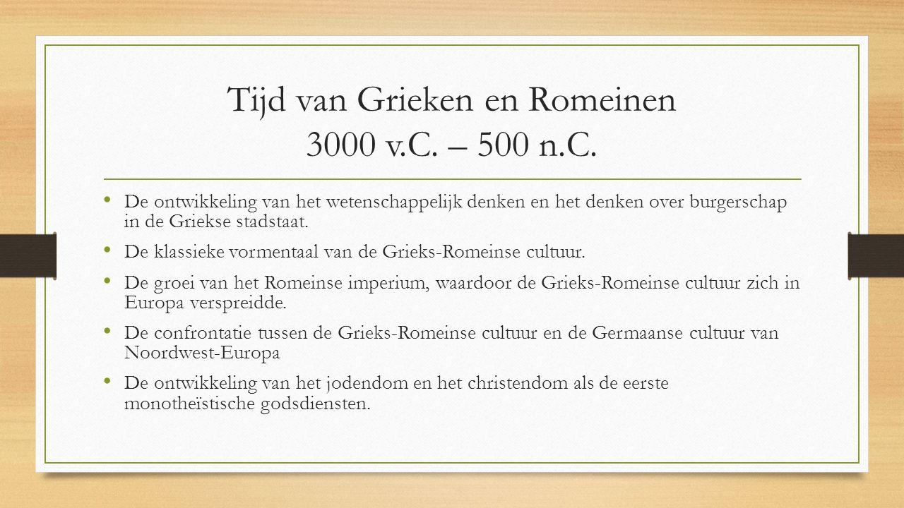 Tijd van Grieken en Romeinen 3000 v.C. – 500 n.C.