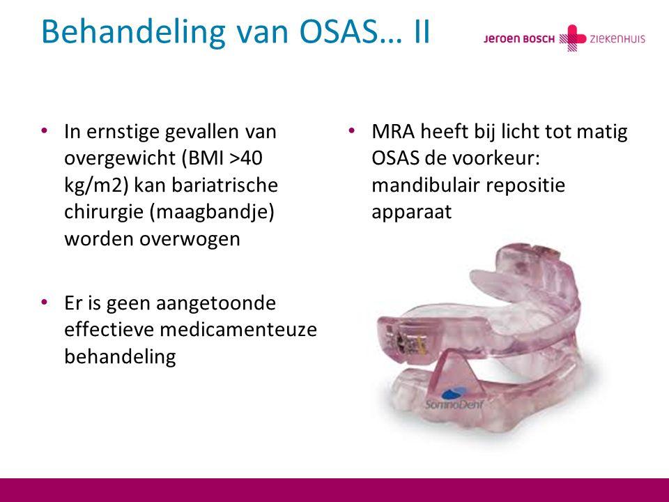 Behandeling van OSAS… II