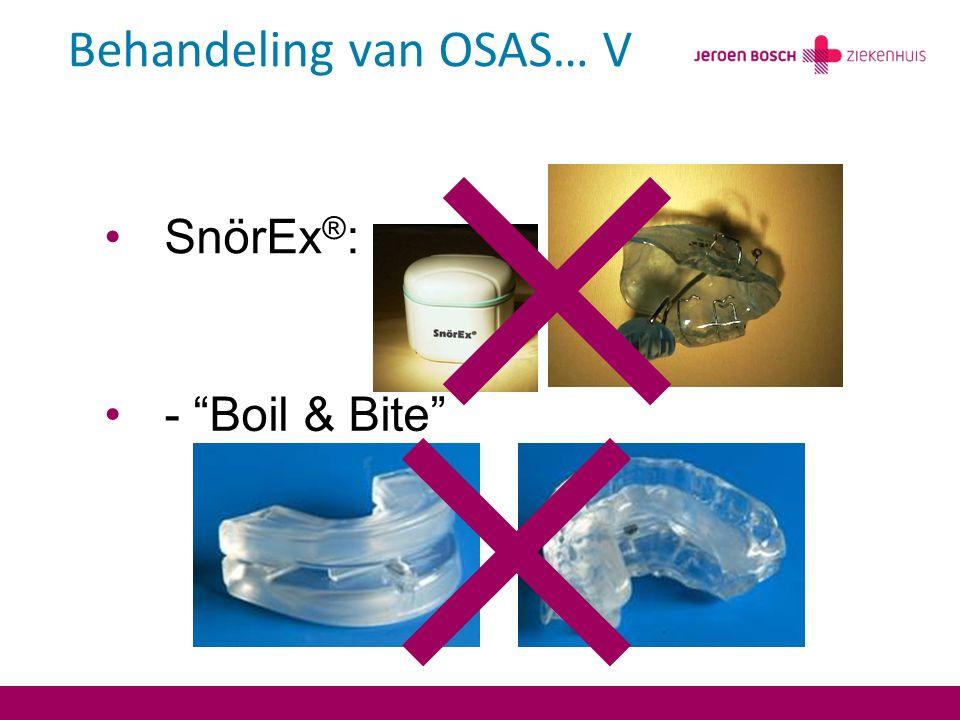 Behandeling van OSAS… V
