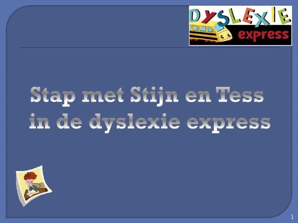 Stap met Stijn en Tess in de dyslexie express