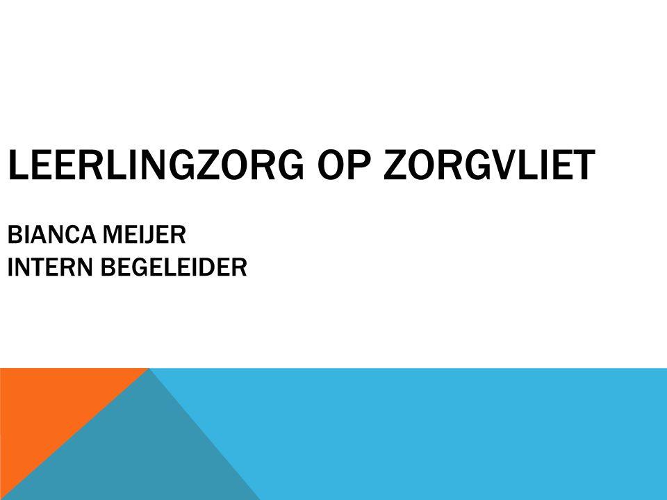 Leerlingzorg op Zorgvliet Bianca Meijer intern begeleider
