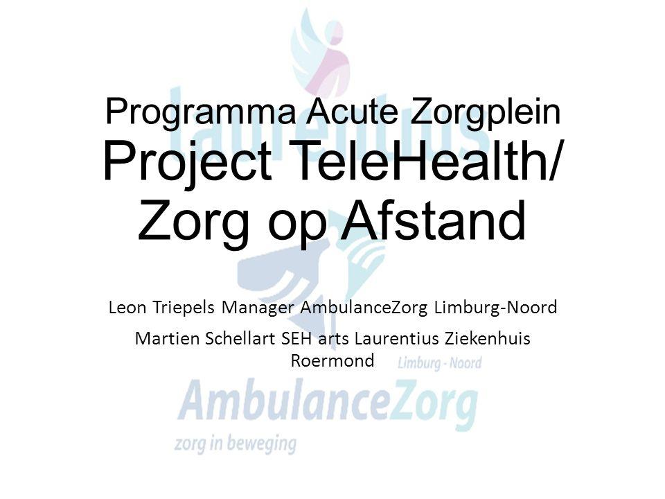 Programma Acute Zorgplein Project TeleHealth/ Zorg op Afstand