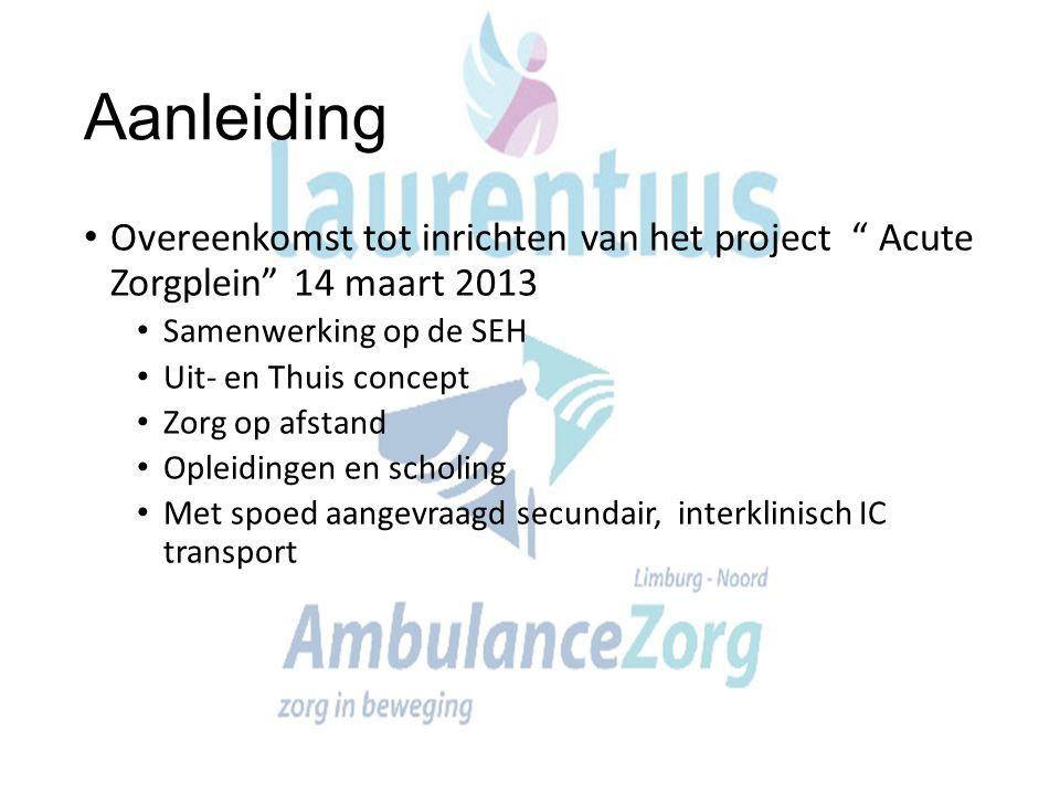 Aanleiding Overeenkomst tot inrichten van het project Acute Zorgplein 14 maart 2013. Samenwerking op de SEH.